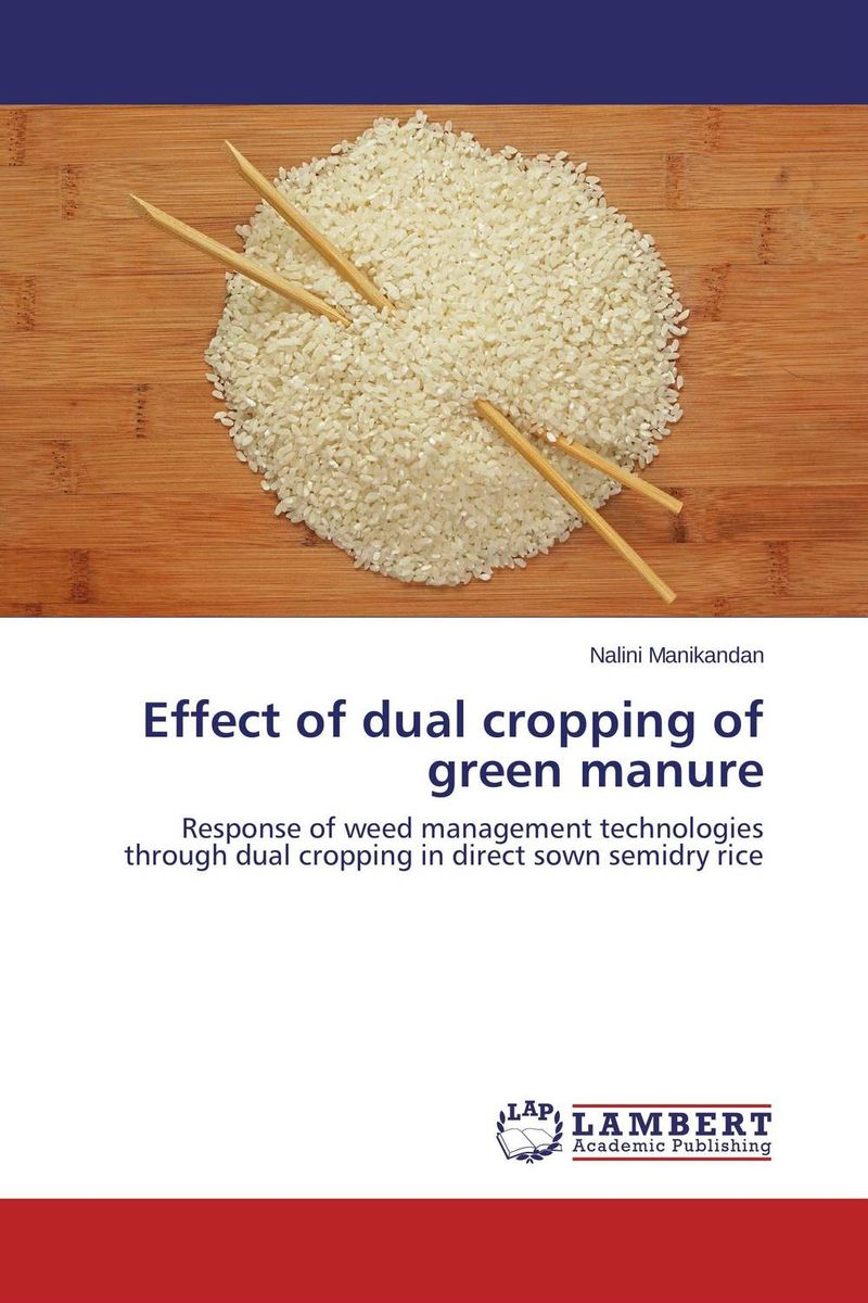 Effect of dual cropping of green manure productivity of rice