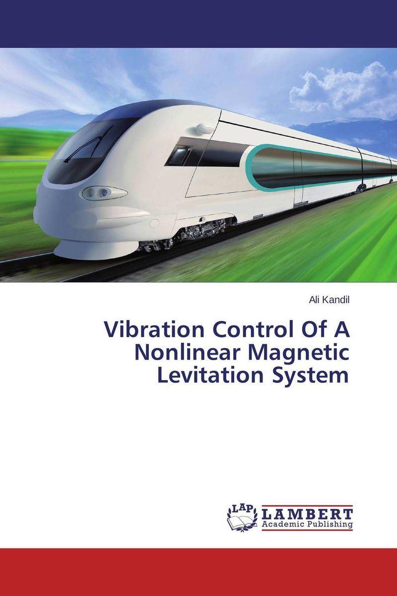 Vibration Control Of A Nonlinear Magnetic Levitation System