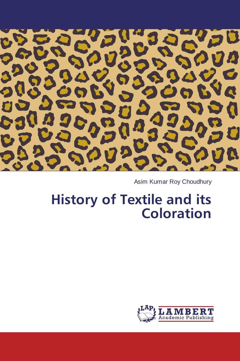 History of Textile and its Coloration samuel richardson clarissa or the history of a young lady vol 8