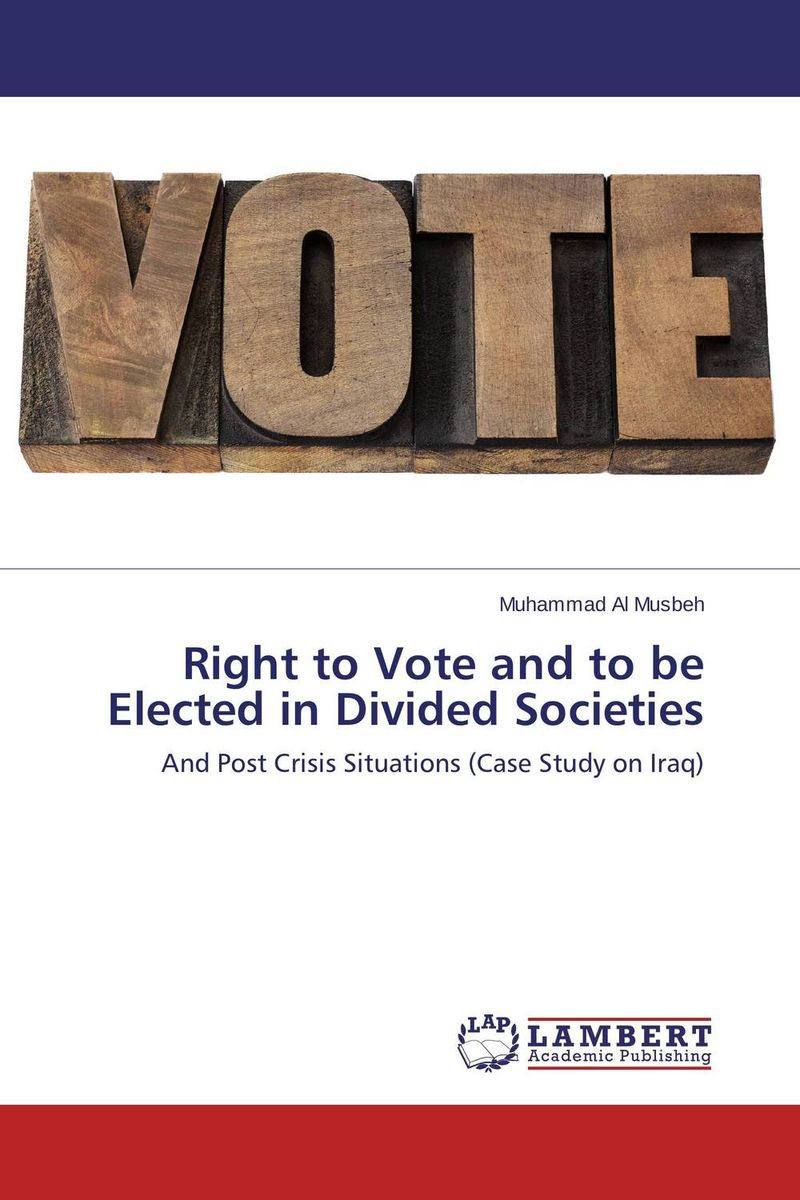 Right to Vote and to be Elected in Divided Societies montserrat guibernau belonging solidarity and division in modern societies