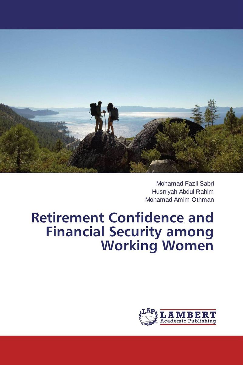 Retirement Confidence and Financial Security among Working Women not working