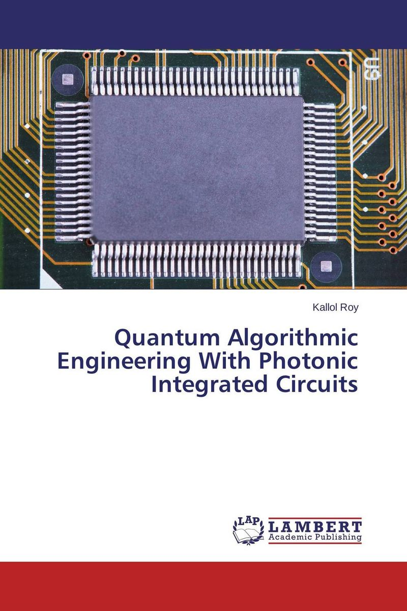 все цены на Quantum Algorithmic Engineering With Photonic Integrated Circuits