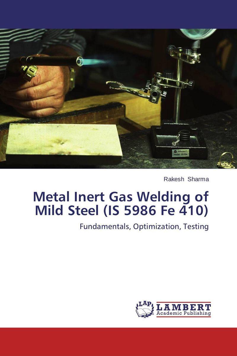 Metal Inert Gas Welding of Mild Steel (IS 5986 Fe 410)
