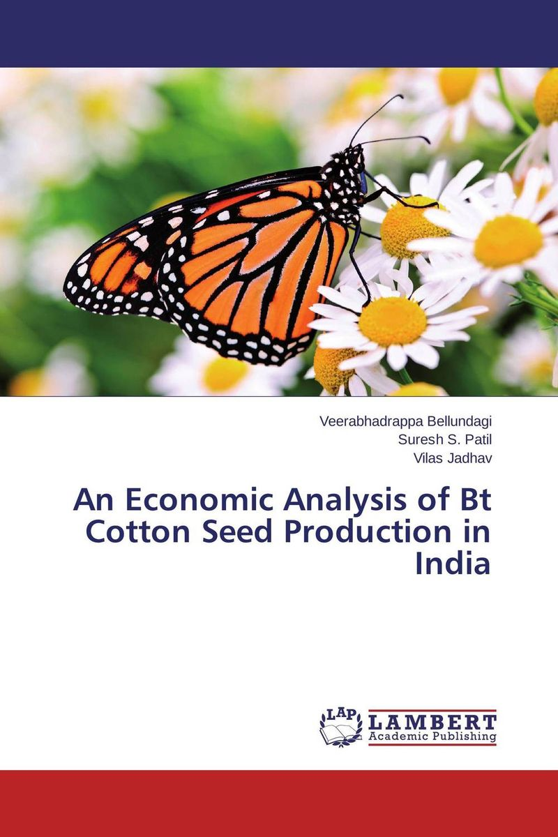 An Economic Analysis of Bt Cotton Seed Production in India adding value to the citrus pulp by enzyme biotechnology production
