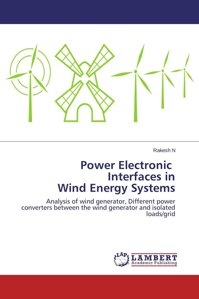 Power Electronic Interfaces in Wind Energy Systems wind energy for power generation
