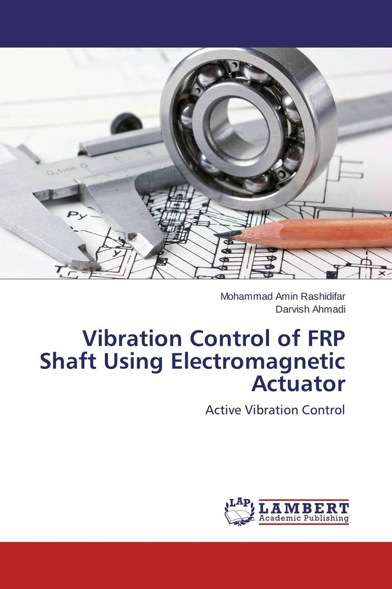 Vibration Control of FRP Shaft Using Electromagnetic Actuator effect on composite polymerisation by light curing units invitro study