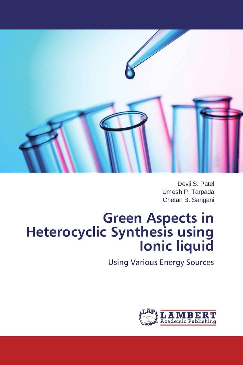 Green Aspects in Heterocyclic Synthesis using Ionic liquid heterocyclic synthesis by microwave techniques