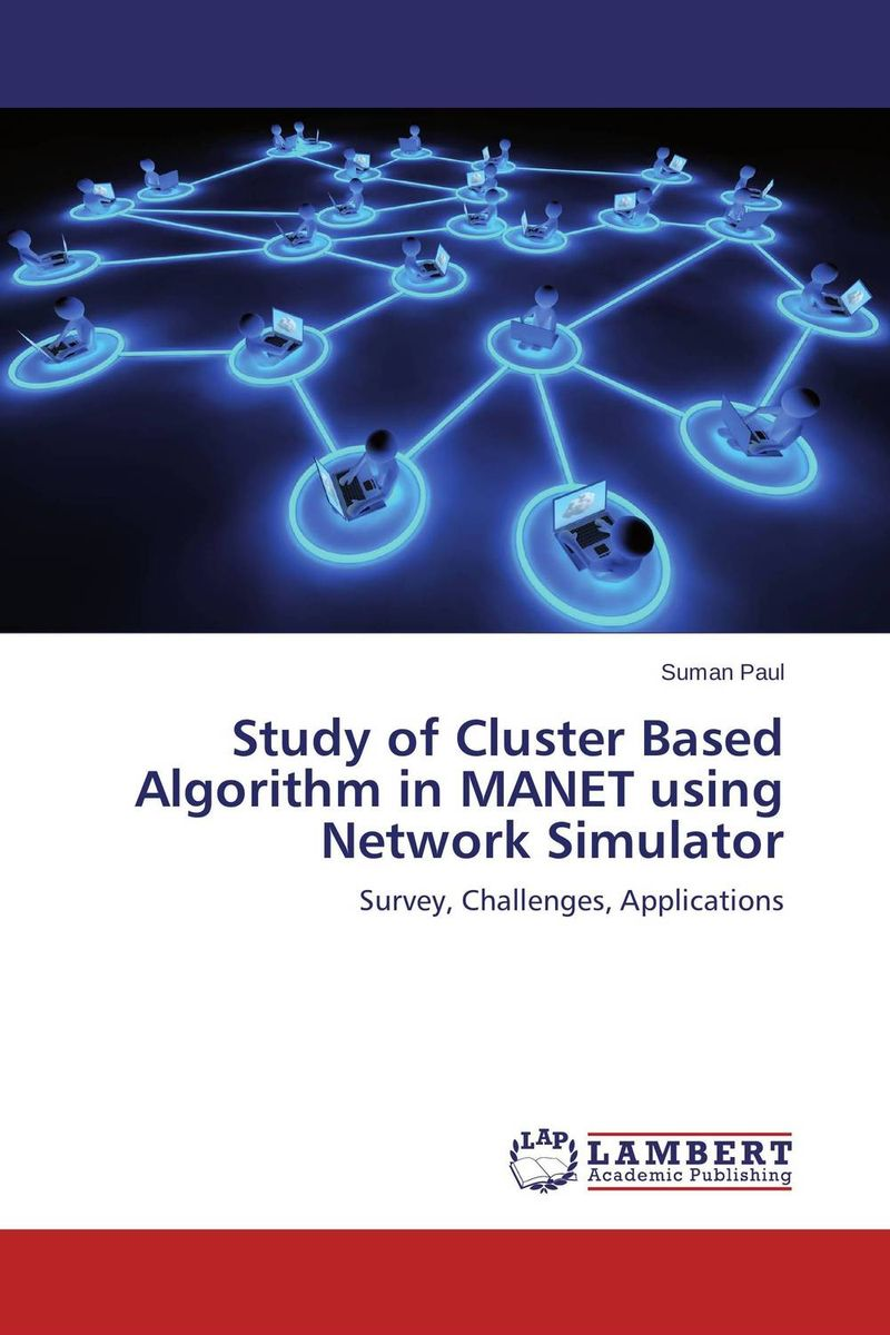 Study of Cluster Based Algorithm in MANET using Network Simulator power aware reliable multicasting algorithm for mobile ad hoc networks