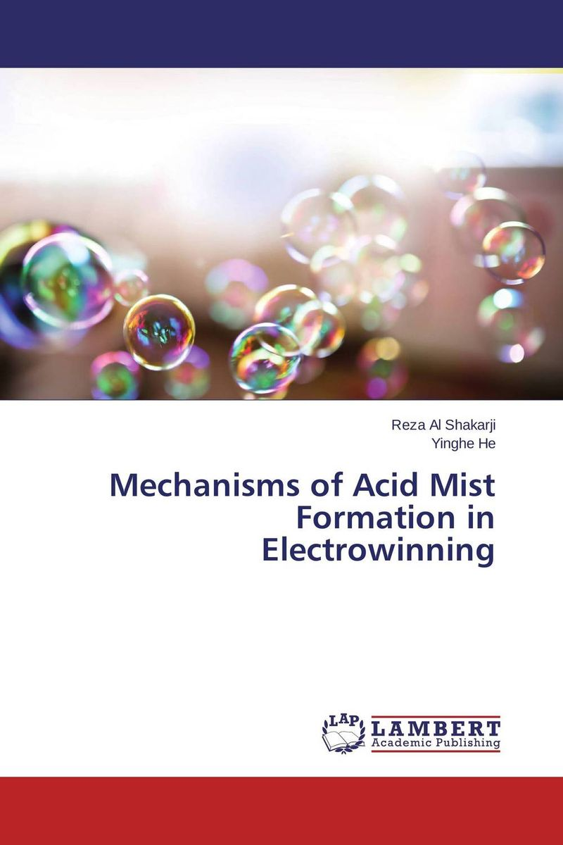 Mechanisms of Acid Mist Formation in Electrowinning amid the clouds and mist – china s colonization of guizhou 1200–1700