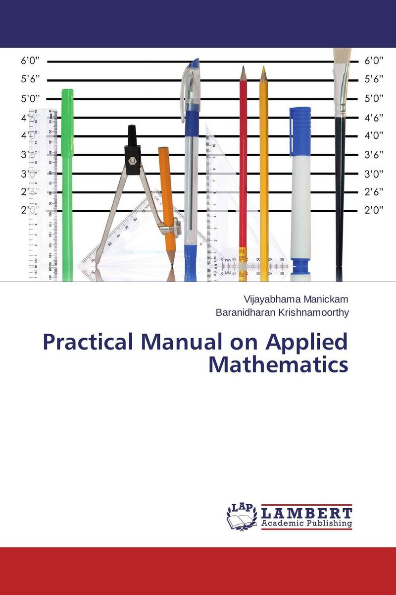 Practical Manual on Applied Mathematics practical manual on applied mathematics