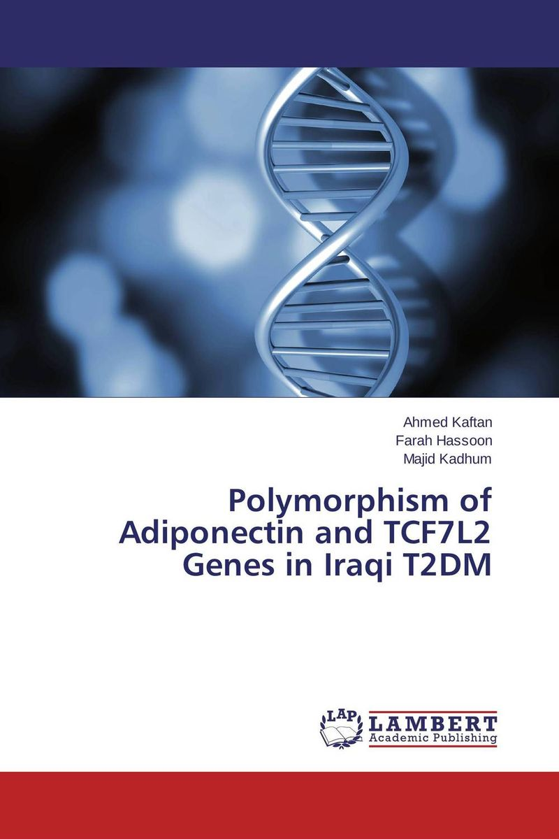 Polymorphism of Adiponectin and TCF7L2 Genes in Iraqi T2DM leptin and adiponectin