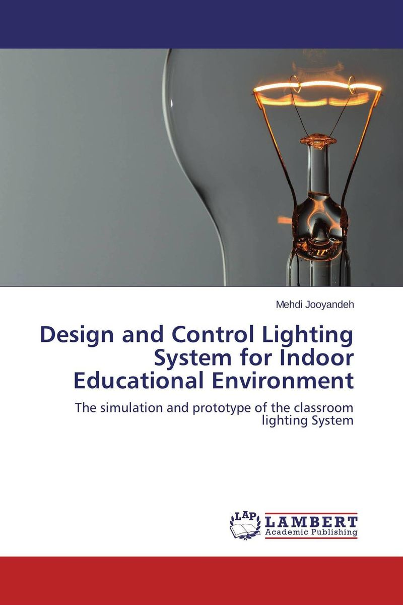 Design and Control Lighting System for Indoor Educational Environment p b eregha energy consumption oil price and macroeconomic performance in energy dependent african countries