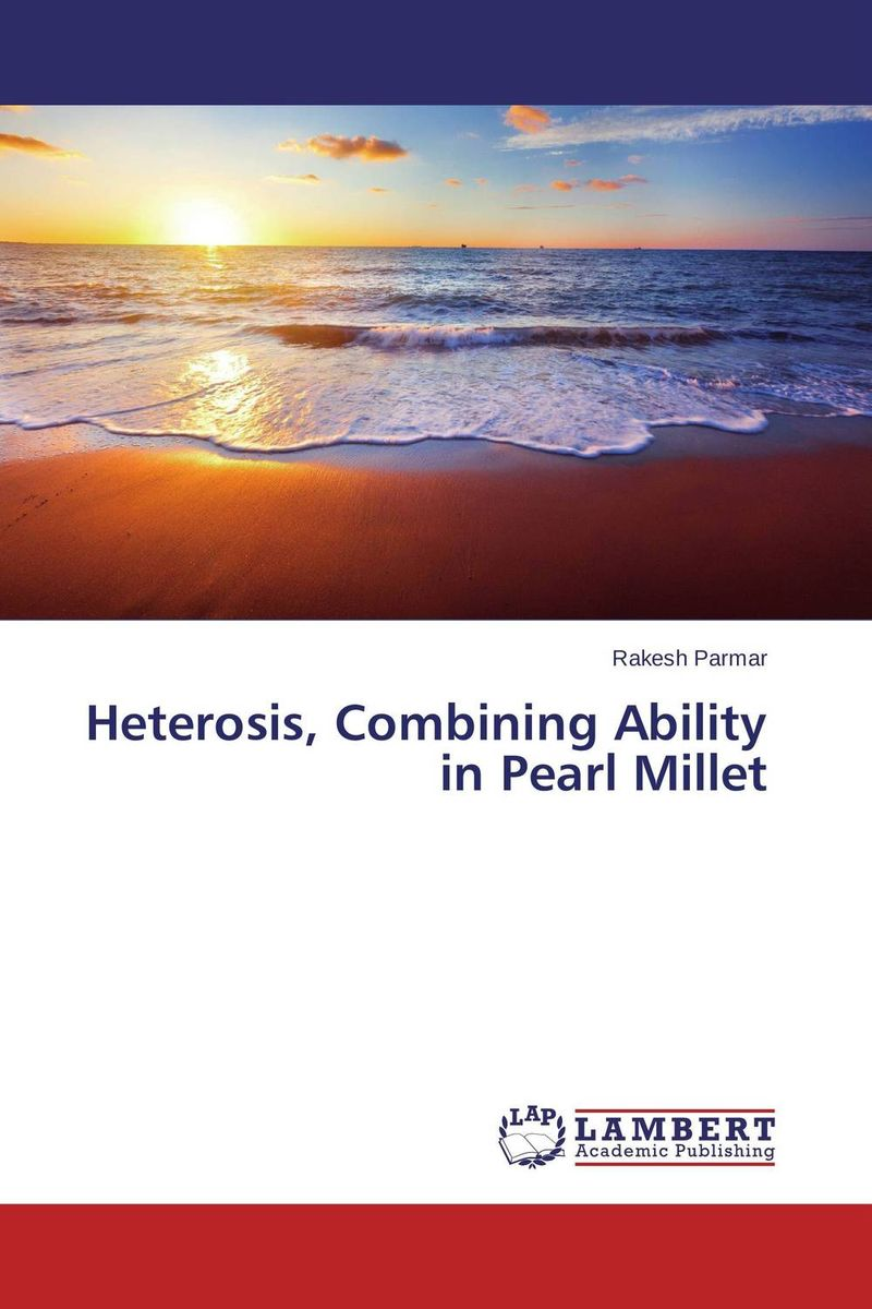 Heterosis, Combining Ability in Pearl Millet heterosis and combining ability in maize zea mays l a research