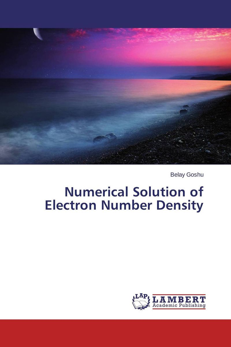Numerical Solution of Electron Number Density analytical and numerical approximation solution of bio heat equation