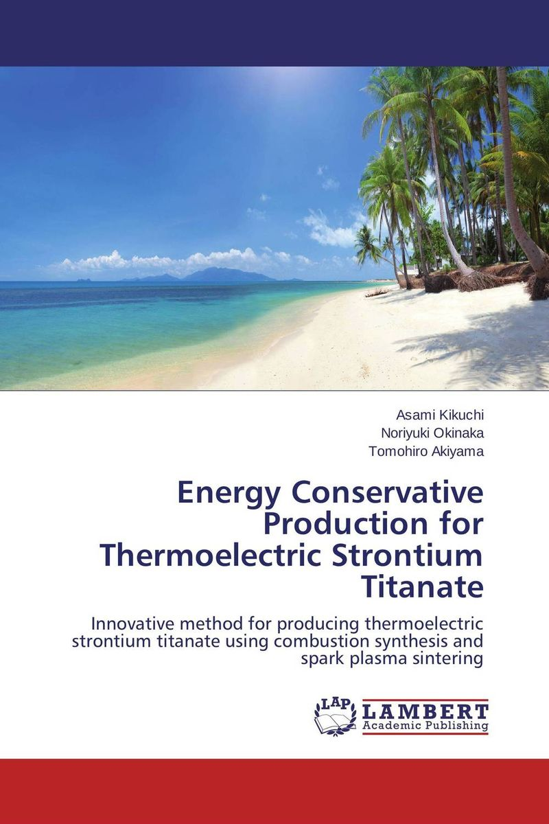 Energy Conservative Production for Thermoelectric Strontium Titanate the sirens of titan