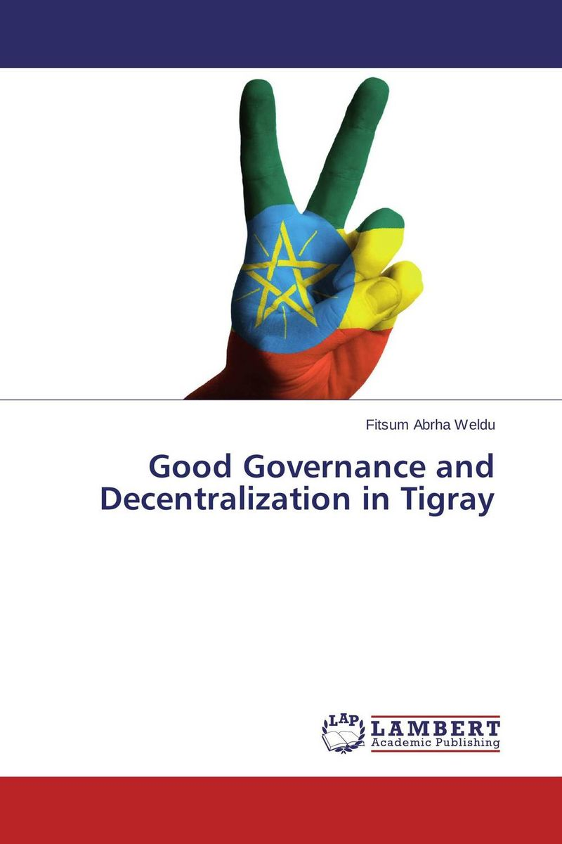 Good Governance and Decentralization in Tigray corporate governance and firm value