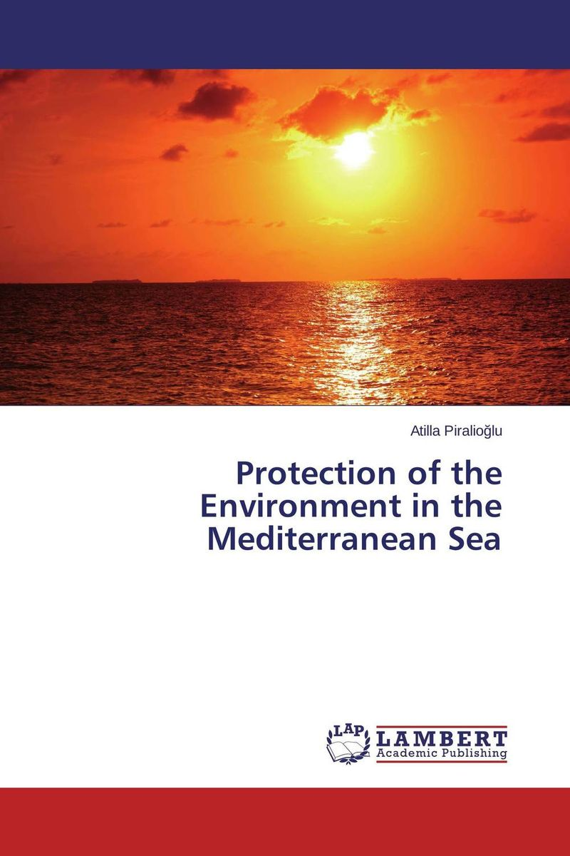 Protection of the Environment in the Mediterranean Sea given to the sea