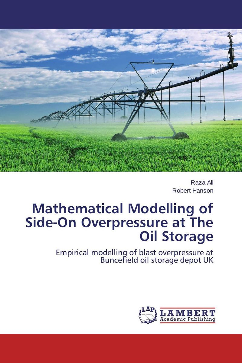 Mathematical Modelling of Side-On Overpressure at The Oil Storage cross learning the art of mathematical modelling