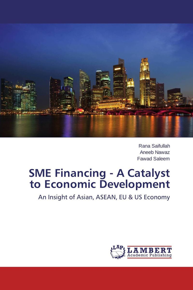 SME Financing - A Catalyst to Economic Development credit rating of smes a comparative study of psbs of orissa