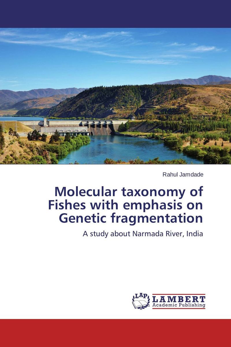 Molecular taxonomy of Fishes with emphasis on Genetic fragmentation assessing the demand of river bank recreational facilities