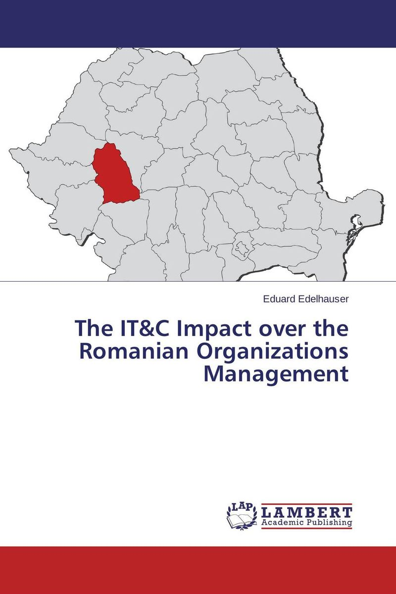 The IT&C Impact over the Romanian Organizations Management