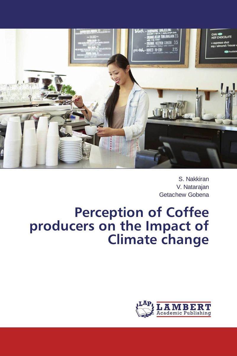 Perception of Coffee producers on the Impact of Climate change demelash wondimagegnehu goshime and kassa tadele mengistu climate change impact on reservoir operation