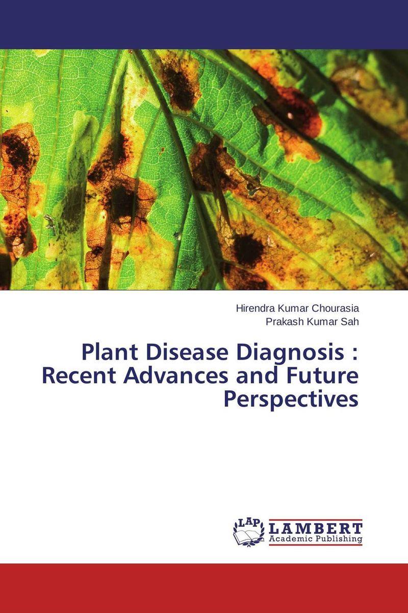 Plant Disease Diagnosis : Recent Advances and Future Perspectives recent advances in intrusion detection