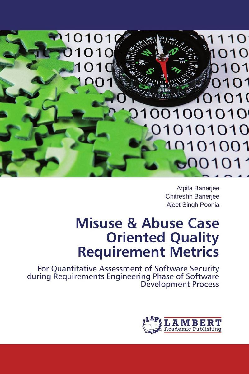 Misuse & Abuse Case Oriented Quality Requirement Metrics understanding drug misuse