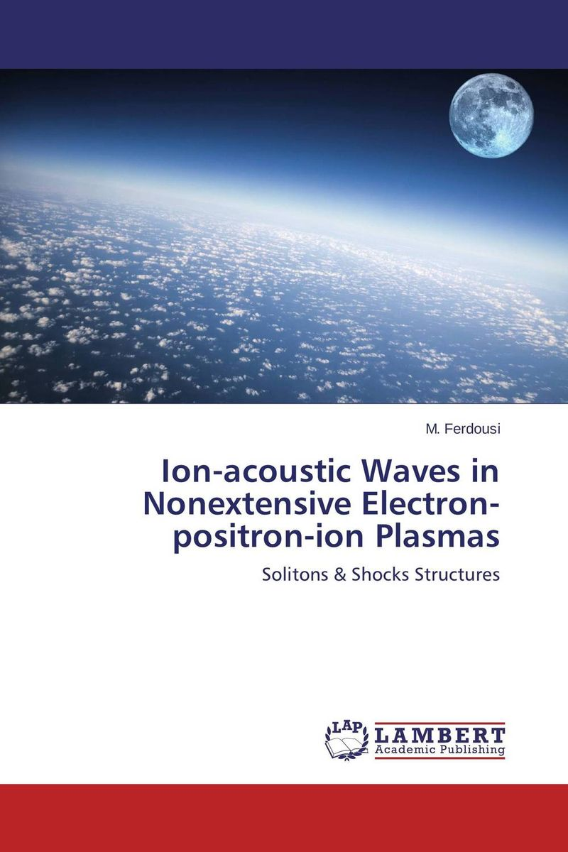 Ion-acoustic Waves in Nonextensive Electron-positron-ion Plasmas ion acoustic solitary wave in an ion
