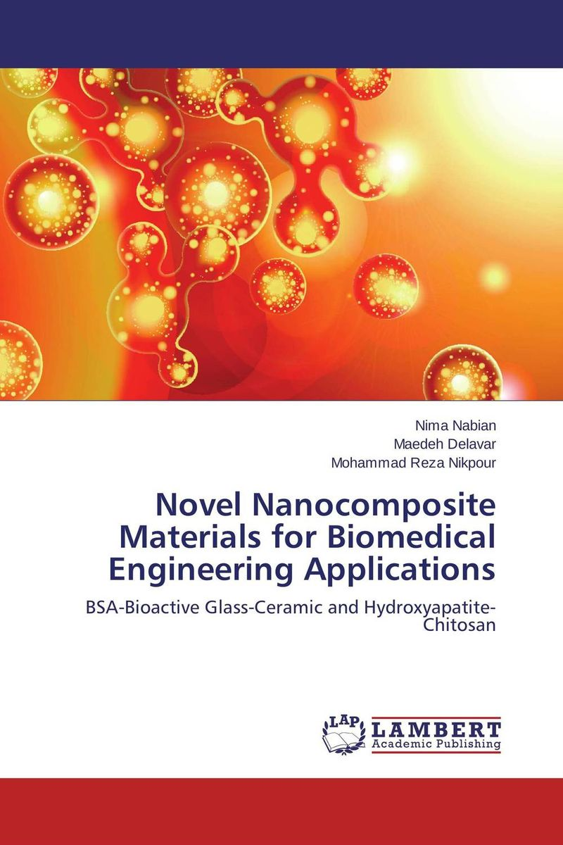 Novel Nanocomposite Materials for Biomedical Engineering Applications dennis hall g boronic acids preparation and applications in organic synthesis medicine and materials