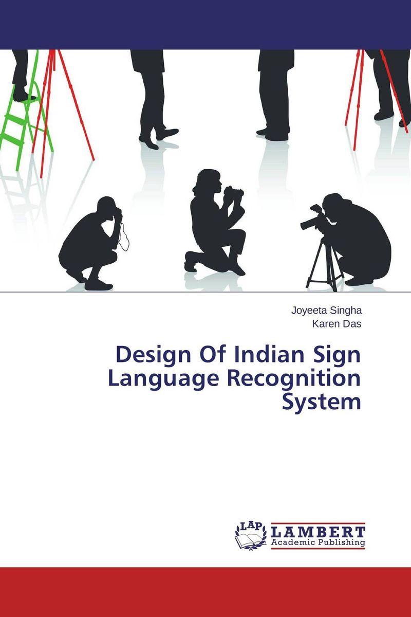купить Design Of Indian Sign Language Recognition System недорого