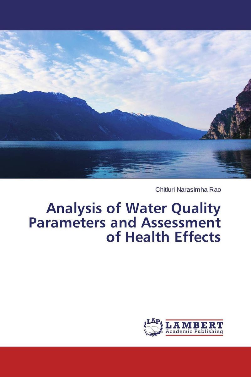 Analysis of Water Quality Parameters and Assessment of Health Effects купить