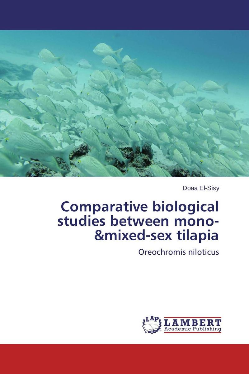 Comparative biological studies between mono-&mixed-sex tilapia kamala gharti sahar and mixed sex nile tilapia in polyculture