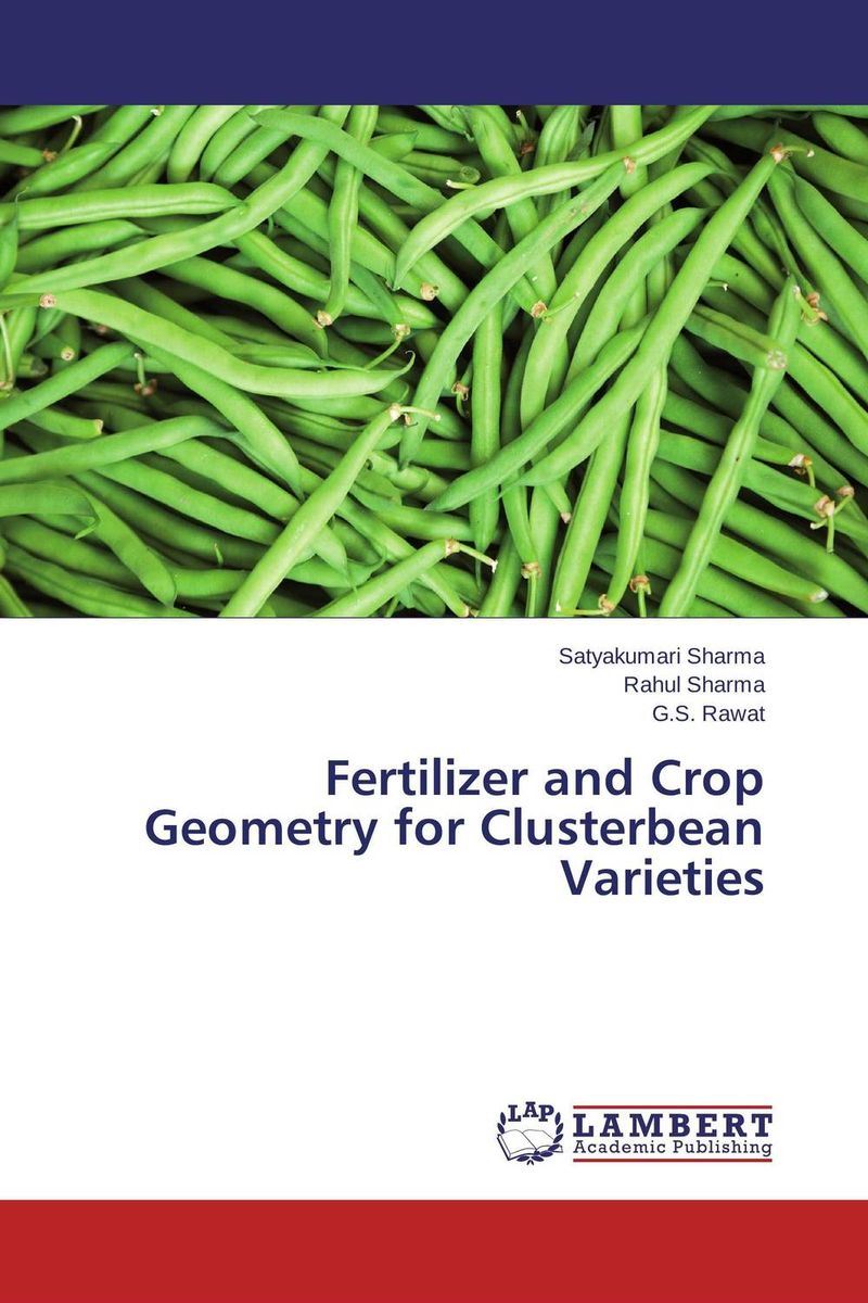 Fertilizer and Crop Geometry for Clusterbean Varieties майка классическая printio sadhus of india