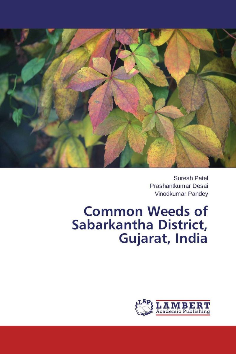 Common Weeds of Sabarkantha District, Gujarat, India
