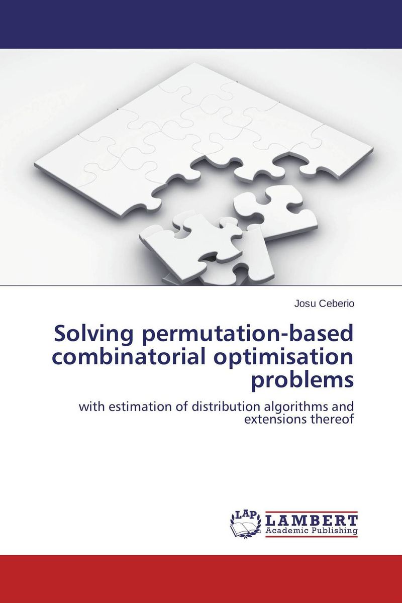 Solving permutation-based combinatorial optimisation problems jaydeb bhaumik and satyajit das substitution permutation network type block cipher