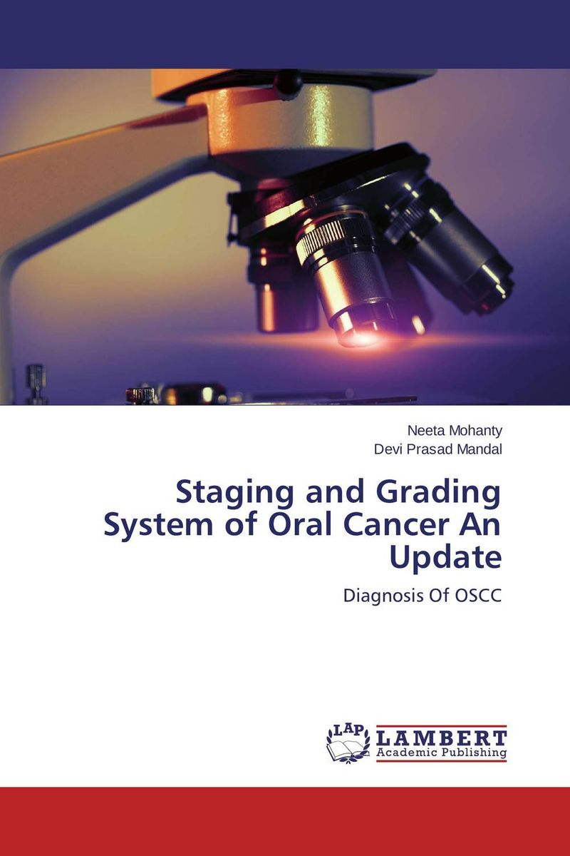 Staging and Grading System of Oral Cancer An Update late stage diagnosis of cervical cancer