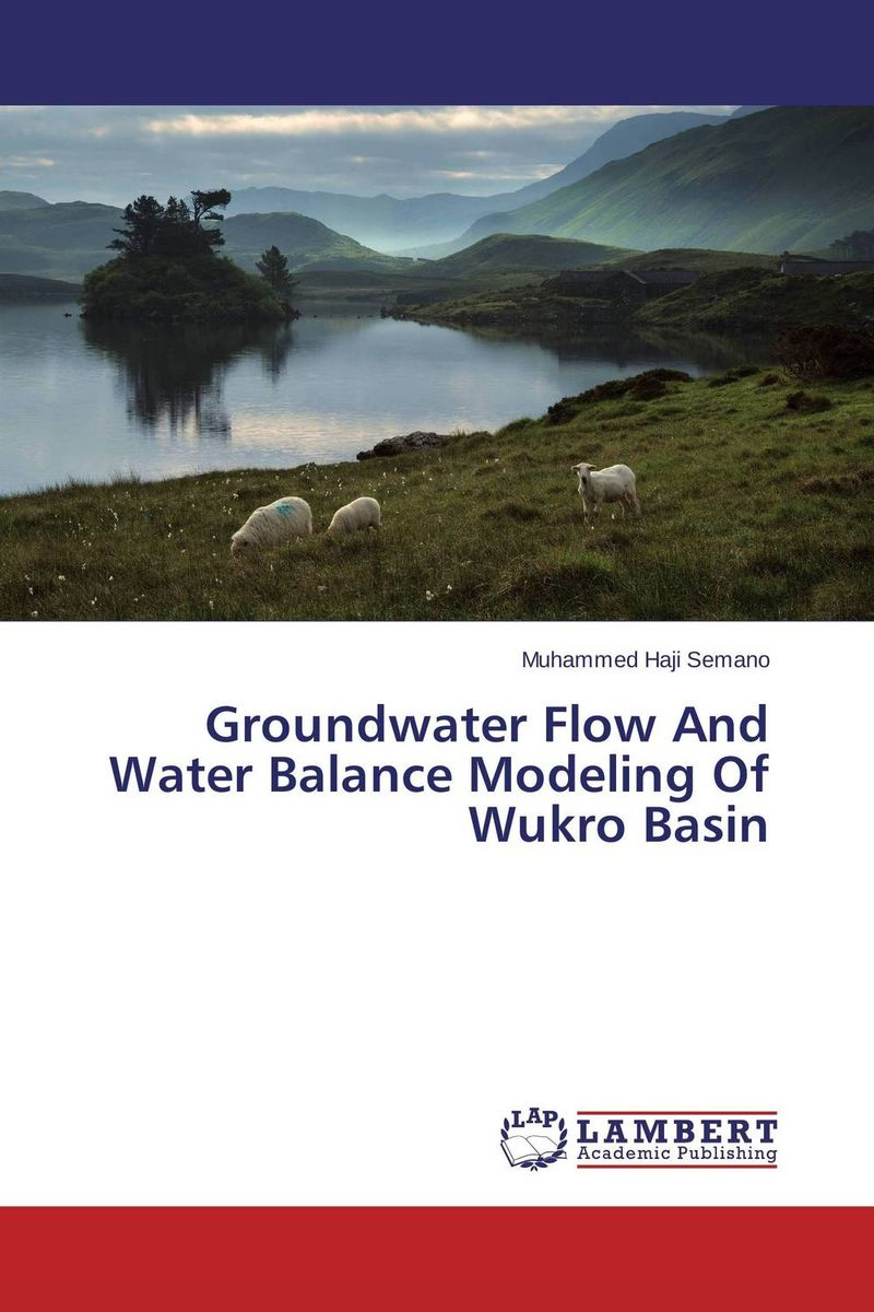Groundwater Flow And Water Balance Modeling Of Wukro Basin evaluation of aqueous solubility of hydroxamic acids by pls modelling