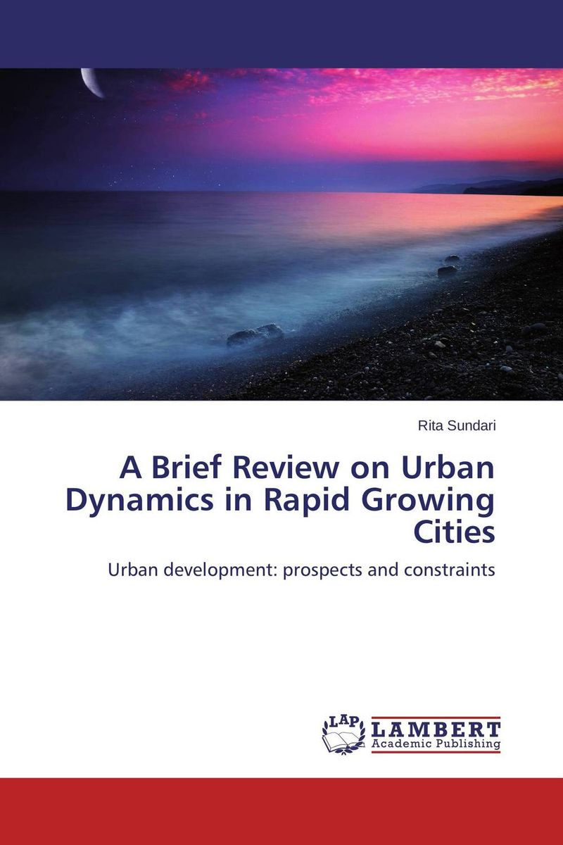 A Brief Review on Urban Dynamics in Rapid Growing Cities impacts of urban traffic management on air quality