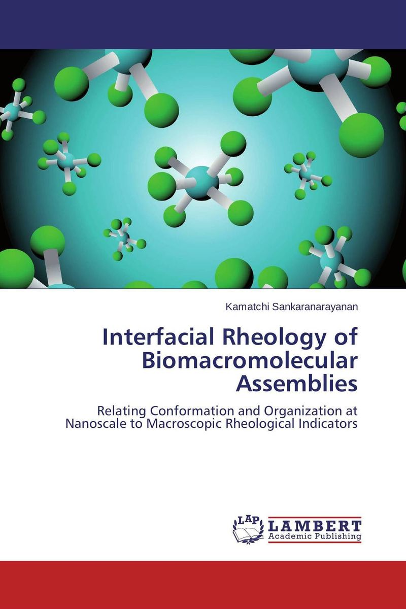 цены Interfacial Rheology of Biomacromolecular Assemblies