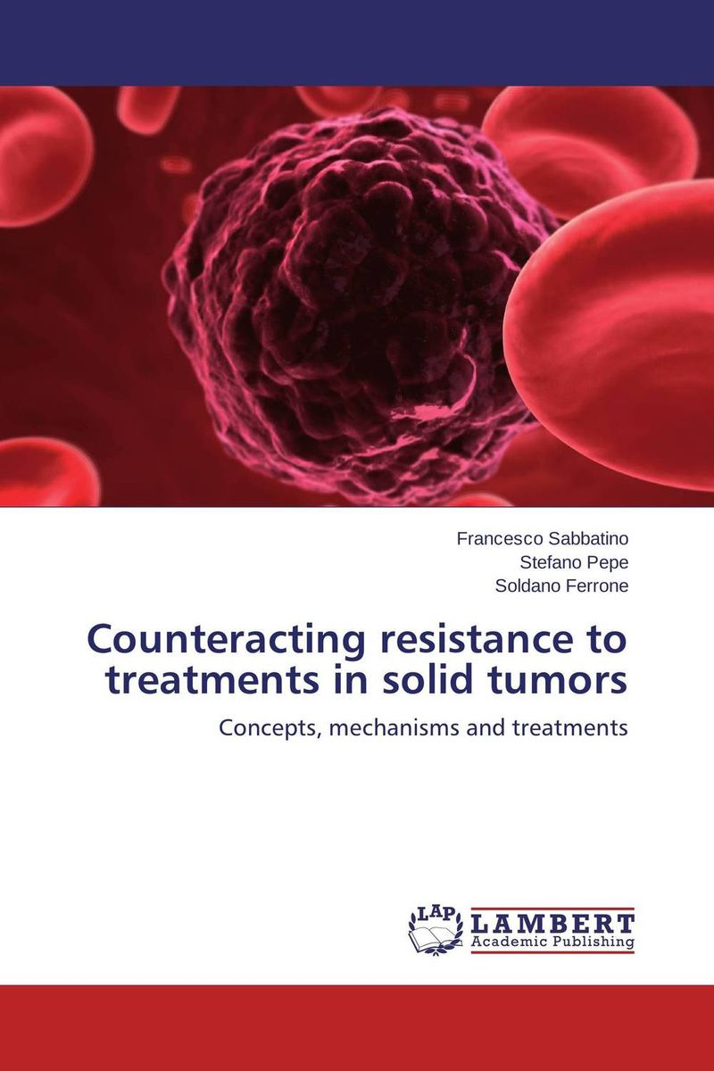 Counteracting resistance to treatments in solid tumors ranju bansal rakesh yadav and gulshan kumar asthma molecular basis and treatment approaches