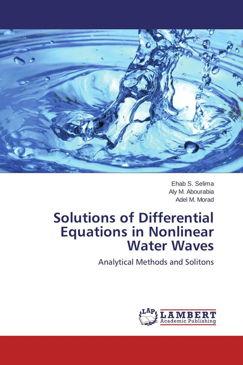 Solutions of Differential Equations in Nonlinear Water Waves handbook of mathematical fluid dynamics 1