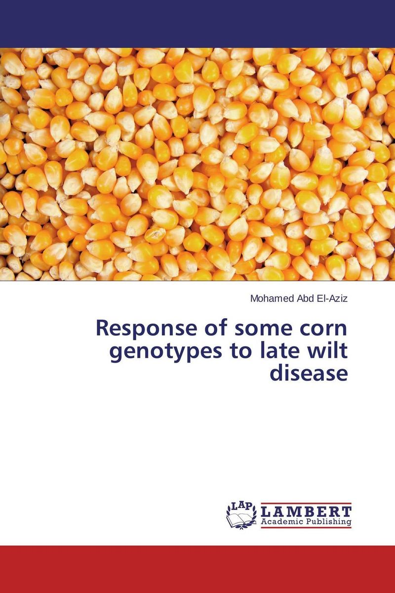Response of some corn genotypes to late wilt disease