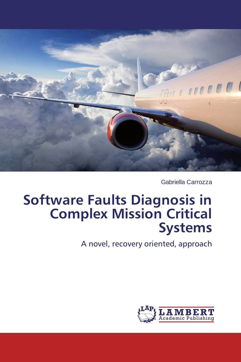 Software Faults Diagnosis in Complex Mission Critical Systems peter stone layered learning in multiagent systems – a winning approach to robotic soccer