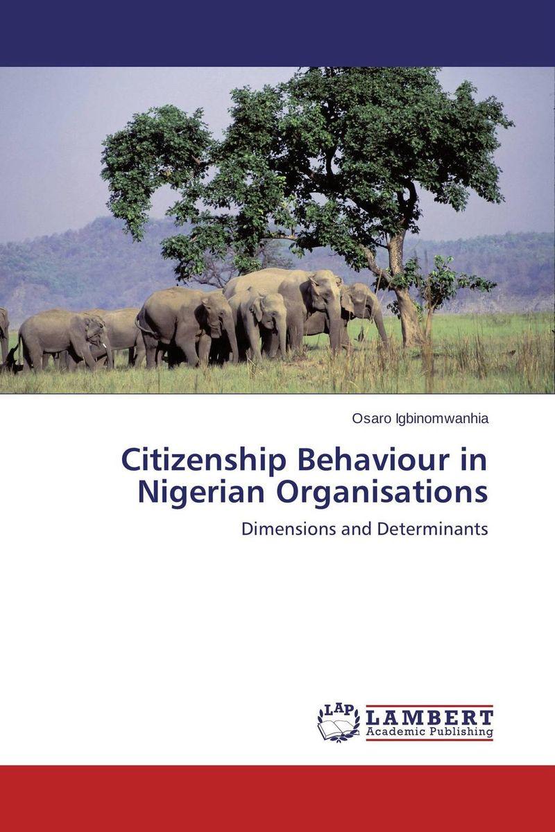 Citizenship Behaviour in Nigerian Organisations bibiana njogo fdi determinants in pre and deregulated nigerian economy