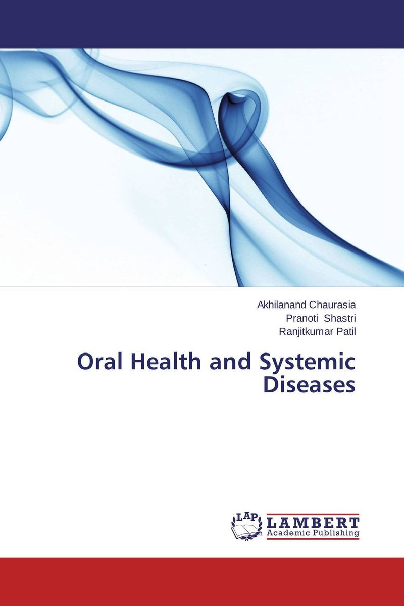 Oral Health and Systemic Diseases peter lockhart b oral medicine and medically complex patients