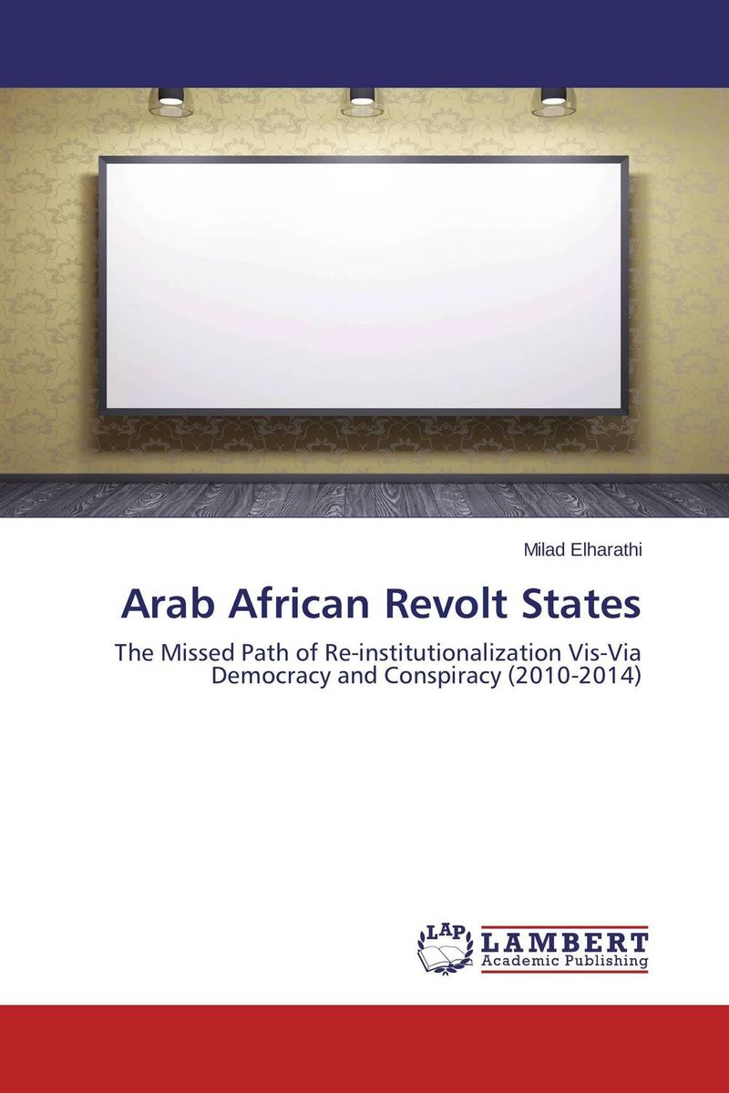 Arab African Revolt States promoting social change in the arab gulf