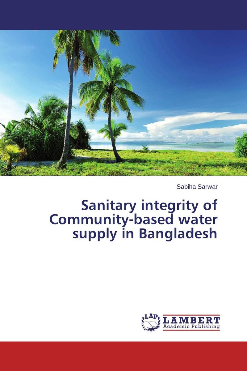 Sanitary integrity of Community-based water supply in Bangladesh bride of the water god v 3