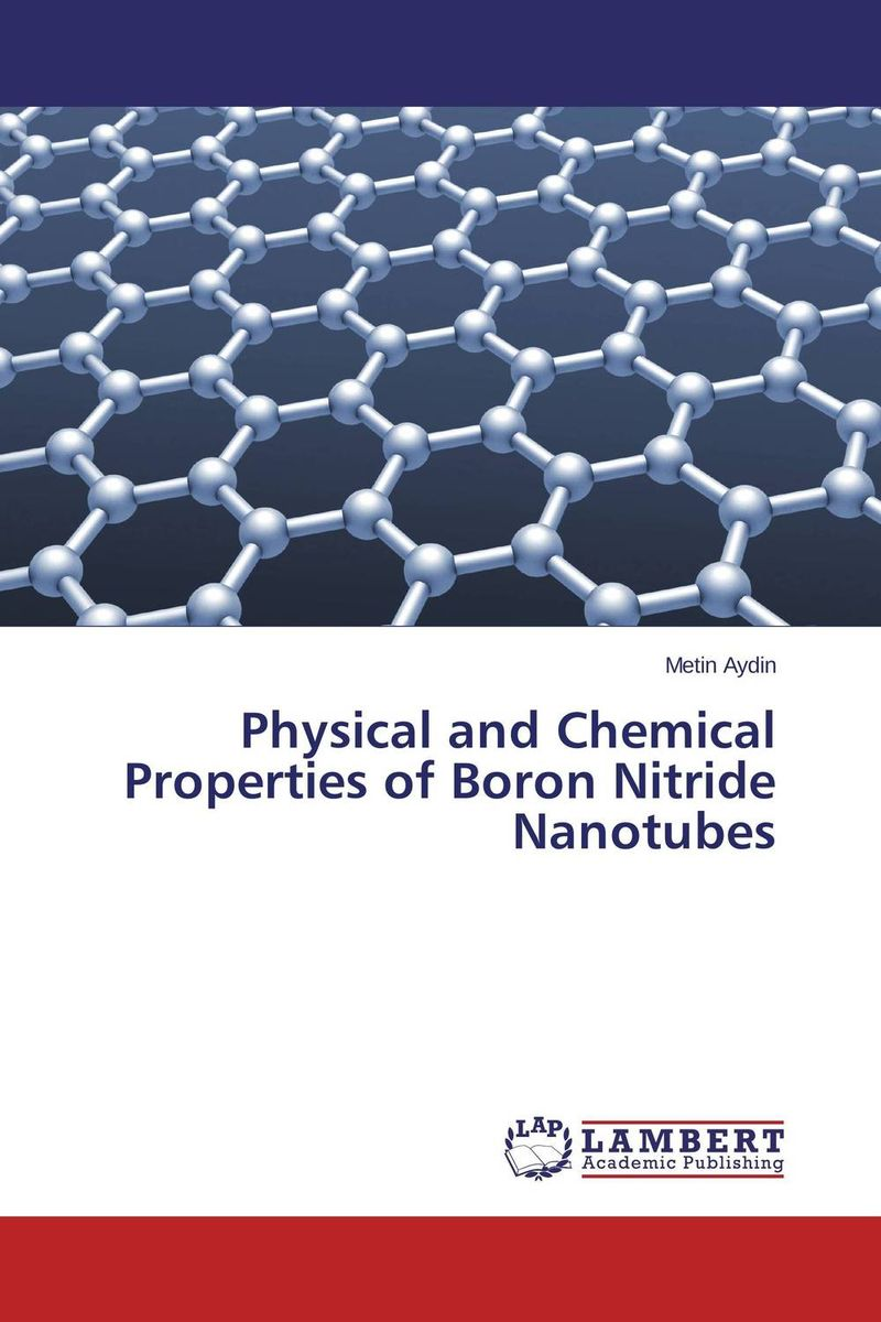 Physical and Chemical Properties of Boron Nitride Nanotubes