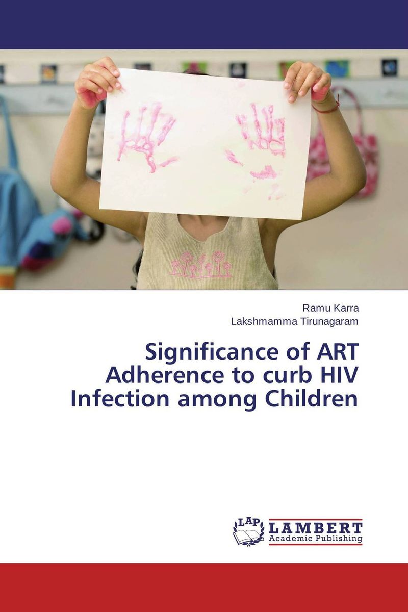 Significance of ART Adherence to curb HIV Infection among Children the art of shaving дорожный набор с помпой carry on сандал